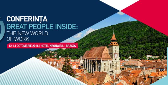"""(P) Experți la nivel internațional în domeniul HR îți dau întâlnire la Conferința Great People Inside """"The New World of Work"""" 12-13 Octombrie 2016, Hotel Kronwell Brașov, România"""