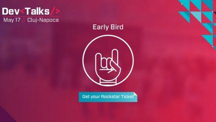 Ultimele zile in care mai poti achizitiona bilete Early Bird pentru DevTalks!