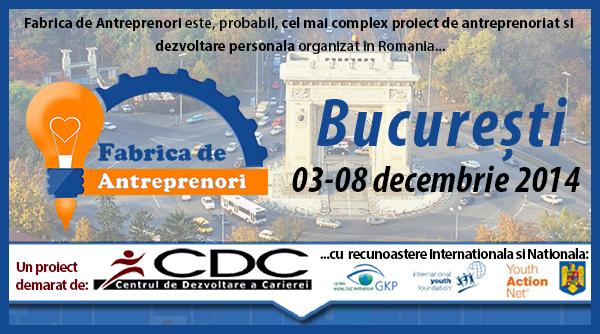 """""""Fabrica de Antreprenori"""" își începe producţia în Bucureşti!"""