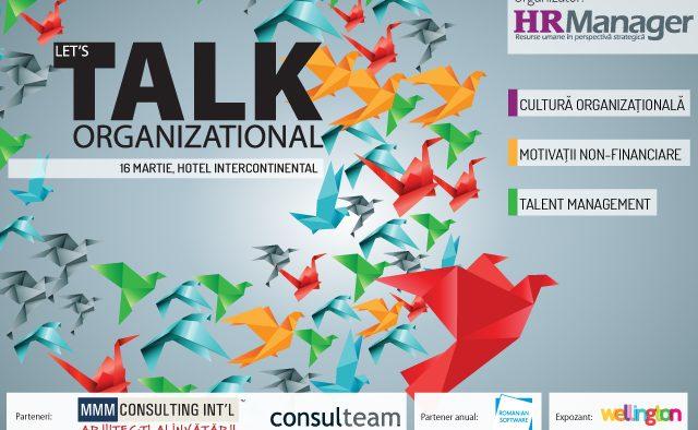 Let's Talk ORGANIZAȚIONAL, 16 martie 2016, Hotel Intercontinental, Bucureşti