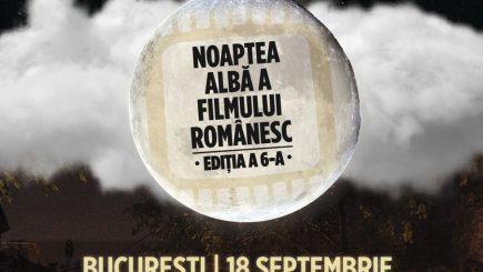 Noaptea Albă a Filmului Românesc vine cu premiere şi avanpremiere