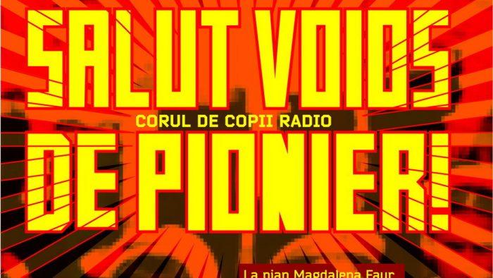 """""""Salut voios de pionier"""", spectacol multimedia susținut de Corul de Copii Radio"""