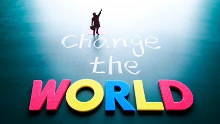 Poți schimba lumea, știai? Iată cum