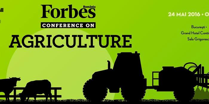 Conferința Forbes Agriculture: despre business în domeniul agricol