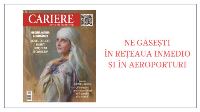 A apărut noul număr al Revistei CARIERE – mai 2019!