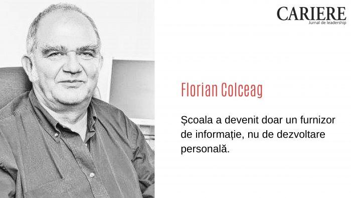 """Florian Colceag: """"De ce şcoala românească nu îşi mai găseşte rostul"""""""