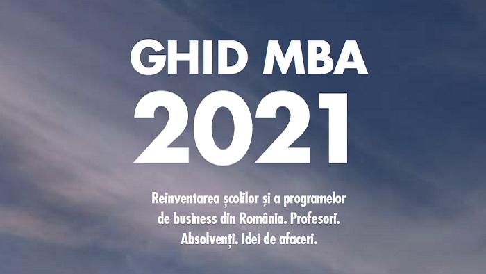 Ghidul MBA 2021, îndrumar pentru excelența în business